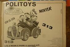 ADVERTISING PUBBLICITA'  313 LA MACCHINA DI PAPERINO  POLITOYS  -  1967