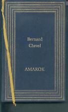 Amarok - Bernard Clavel - roman relié TBEtat
