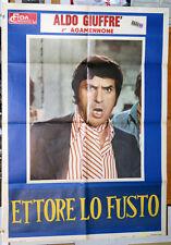 Aldo Giuffré ETTORE LO FUSTO manifesto 2F originale 1972