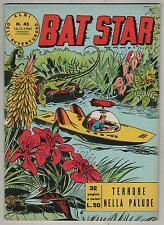 BAT STAR albi dell'avventuroso N.45 TERRORE NELLA PALUDE brick bradford 1963