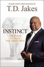 Instinct: The Power to Unleash Your Inborn Drive - LikeNew - Jakes, T. D. -