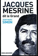 JACQUES MESRINE DIT LE GRAND - Jean-Marc Simon 2008