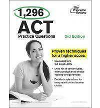 College Test Preparation: 1,296 ACT Practice Questions, 2rd Edition by Princeton