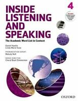Inside Listening and Speaking: Level Four: Student Book. The Academic Word List