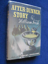 CORNELL WOOLRICH - AFTER DINNER STORY by WILLIAM IRISH - 2nd Printing in Jacket