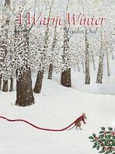 A Warm Winter by Oral, Feridun