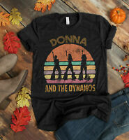 Donna And The Dynamos Shirt -  Dynamos Perform Musical Shirt - Vintage Music Tee