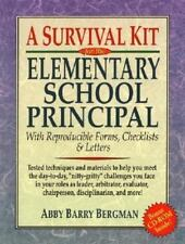 A Survival Kit for the Elementary School Principal with Reproducible Forms,