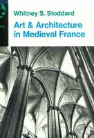 Art and Architecture in Medieval France: Medieval