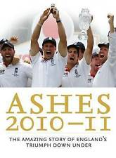 The Ashes 2010/11: The Amazing Story of England's Triumph Down Under by Press...