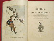 GLOIRES ET SOUVENIRS MILITAIRES - Charles BIGOT - Illustré -  1898 - Cartonnage