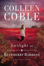 A Sunset Cove Novel: Twilight at Blueberry Barrens by Colleen Coble (2016, Paper