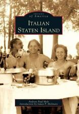 Images of America: Italian Staten Island by Andrew Paul Mele and Introduction...