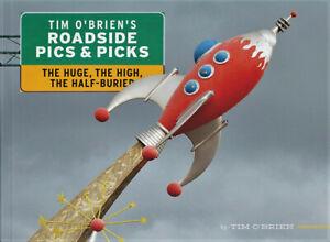 Tim O'Brien's Roadside Pics and Picks: The Huge, The High, The Half-Buried