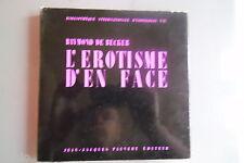 L'érotisme d'en face Raymond de Becker EO Pauvert 1964 érotique curiosa livre