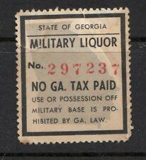 State Georgia Military Post NO Revenue Liquor Tax Stamp!