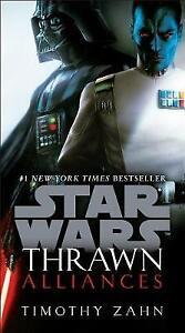Thrawn: Alliances (Star Wars), Timothy Zahn,  Paperback