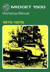 MG Midget 1500cc 1975-1979 (Official Workshop Manuals) by Brooklands Books Ltd