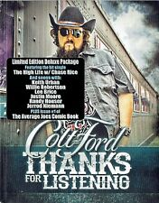 Colt Ford Thanks For Listening DELUXE CD NEW Crank It Up High Life Chase Rice