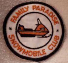 "*RARE VINTAGE CDN. ""FAMILY PARADISE - SNOWMOBILE CLUB"" CLOTH PATCH - 3"" DIAMETER"
