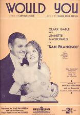 "SAN FRANCISCO Sheet Music ""Would You"" Jeanette MacDonald Clark Gable AUSTRALIAN"