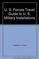 U. S. Fuerzas Guía de Viajes a U. S. Militar Instalaciones