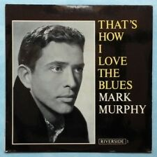 MARK MURPHY~THAT'S HOW I LOVE THE BLUES~1963 UK 12-TRACK MONO VINYL LP RECORD