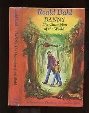 Dahl, Roald: Danny The Champion of the World HB/DJ 1st/1st