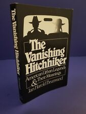 The Vanishing Hitchhiker American Urban Legends & Their Meanings 1981 Brunvand