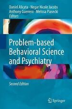 New ListingProblem-based Behavioral Science and Psychiatry