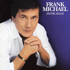 Michael, Frank : Entre Nous CD
