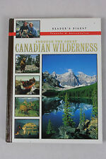 "BOOK: READER'S DIGEST ""THROUGH THE GREAT CANADIAN WILDERNESS"".Hardcover 1996"
