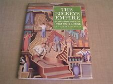 The Buckeye Empire -1988 Eugene C. Murdock Ohio Business & Industry History Book