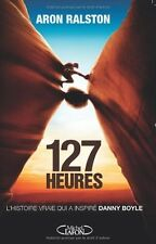 127 heures.Aron RALSTON.Michel Lafon RD4