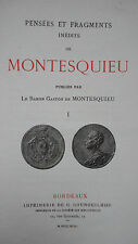 MONTESQUIEU Gaston De Montesquieu Pensees Et Fragments Inedits    1899