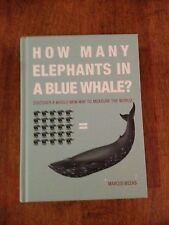 How Many Elephants in a Blue Whale? (Hardcover, Marcus Weeks)