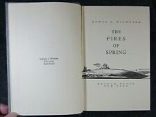 THE FIRES OF SPRING By James A. Michener 1st Printing 1949 HC