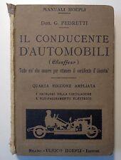 Manuali Hoepli Pedretti il conducente d'automobili (chauffeur) Milano 1928