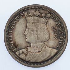 1893 Isabella 25C Commemorative Quarter, XF Condition, Natural Color