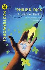 A Scanner Darkly ( S. F. Masterworks) por Philip K. Dick Libro de Bolsillo