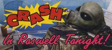 Crash in Roswell Tonight Bumper Sticker UFO Area 51