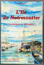 HENRI MARTIN, L'ILE DE NOIRMOUTIER PITTORESQUE ET HISTORIQUE