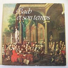 """33T J.S BACH (1685-1750) Disque LP 12"""" ET SON TEMPS - DEUTSCHE GRAMMOPHON 104461"""