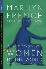 From Eve to Dawn, A History of Women in the World, Volume III: Infernos and Para