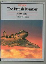 FRANCIS K MASON THE BRITISH BOMBER SINCE 1914 FIRST EDITION HARDBACK U/C DJ 1994