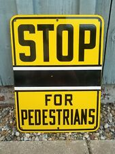 "NOS Original Vintage STOP FOR PEDESTRIANS Porcelain Sign 24""x18"" Double Sided"