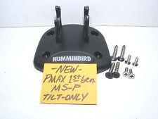 HUMMINBIRD MS-P PIRANHA PMAX FIXED TILT-ONLY MOUNTING BASE HUMMINGBIRD LQQK NEW