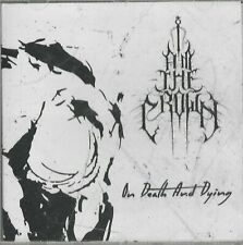 I Am The Crown - On Death And Dying