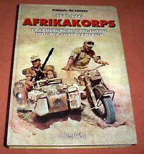 Afrikakorps, la campagne de Libye-Egypte 1941-1943 - Editions Heimdal.