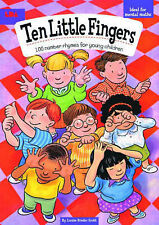Ten Little Fingers: 100 Number Rhymes for Young Children by Louise Binder Scott
